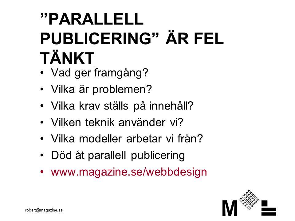 robert@magazine.se ENÄGGSTVILLINGAR WTWT #1 #2