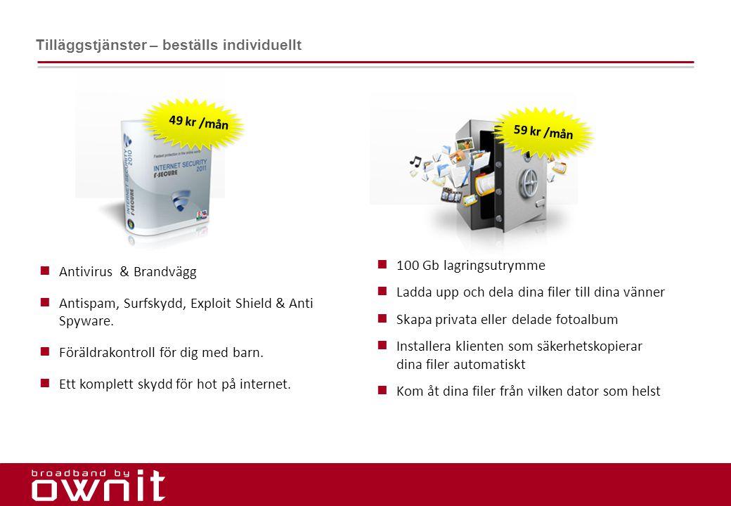 18.  Antivirus & Brandvägg  Antispam, Surfskydd, Exploit Shield & Anti Spyware.  Föräldrakontroll för dig med barn.  Ett komplett skydd för hot på