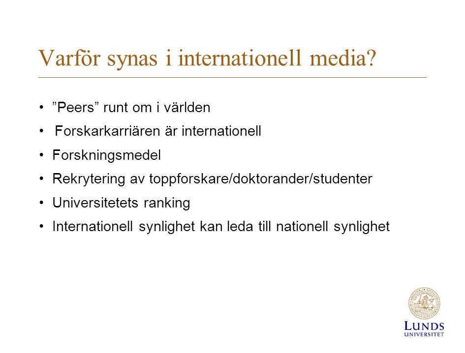 Varför synas i internationell media.