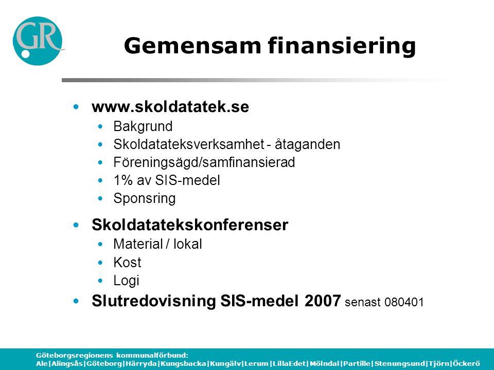 Göteborgsregionens kommunalförbund: Ale|Alingsås|Göteborg|Härryda|Kungsbacka|Kungälv|Lerum|LillaEdet|Mölndal|Partille|Stenungsund|Tjörn|Öckerö Gemensa