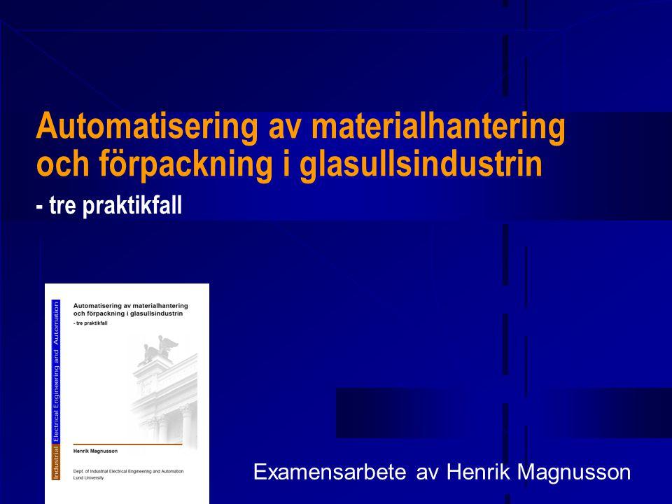 Denna presentation  Bakgrund  Företaget MPS  Målsättning  Uppgift  Projekt 1, 2 och 3  Utrustning  Video – maskinernas funktion visas  Erfarenheter  Frågor