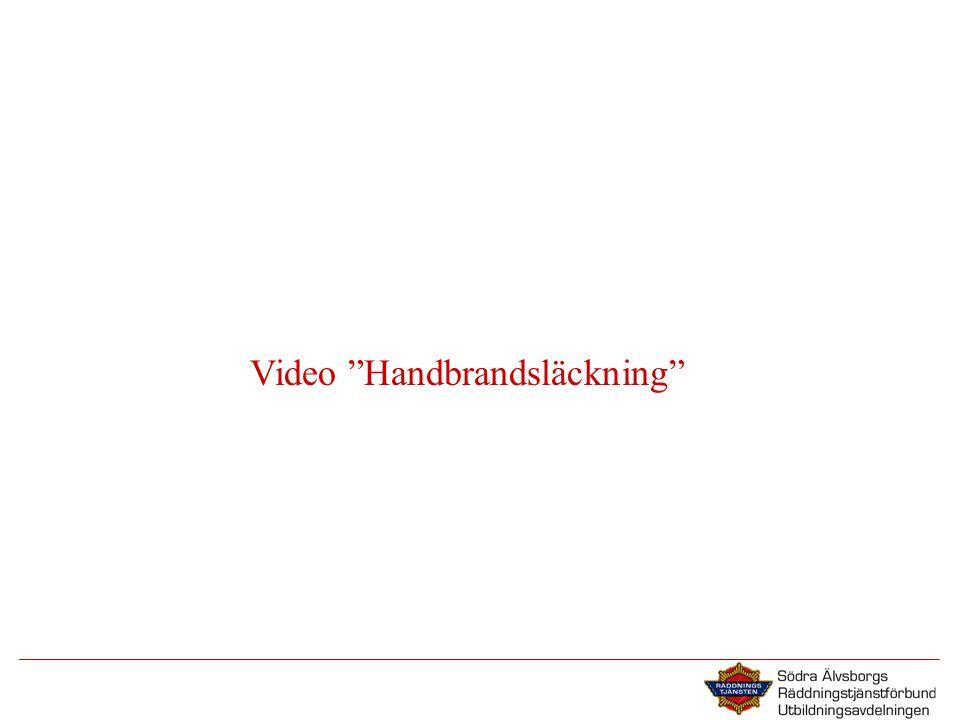 """Video """"Handbrandsläckning"""""""
