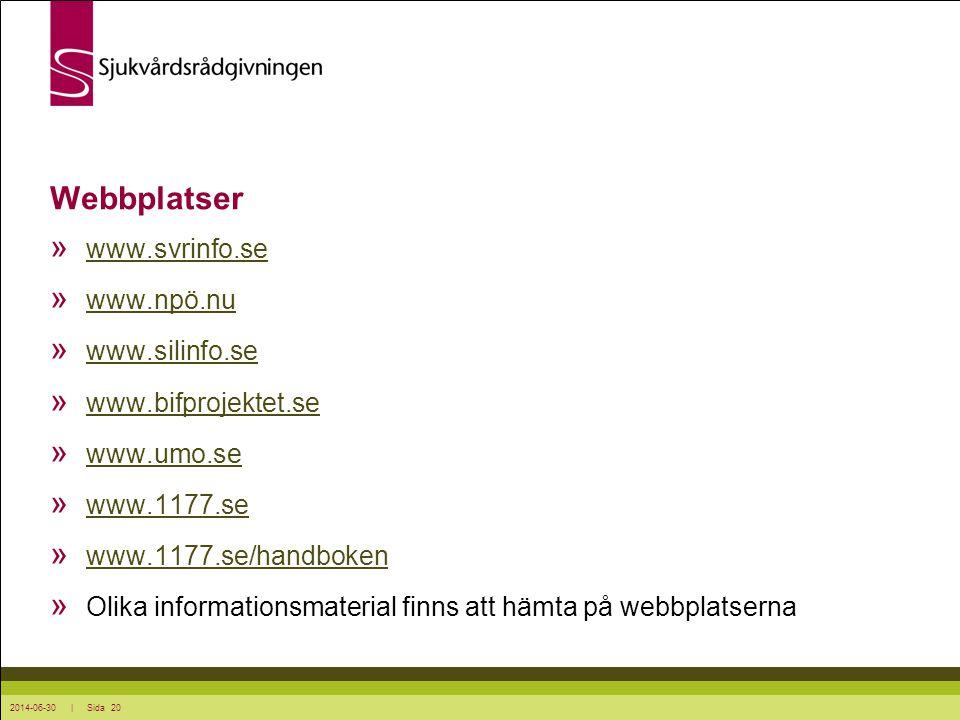 2014-06-30 | Sida 20 Webbplatser » www.svrinfo.se www.svrinfo.se » www.npö.nu www.npö.nu » www.silinfo.se www.silinfo.se » www.bifprojektet.se www.bif