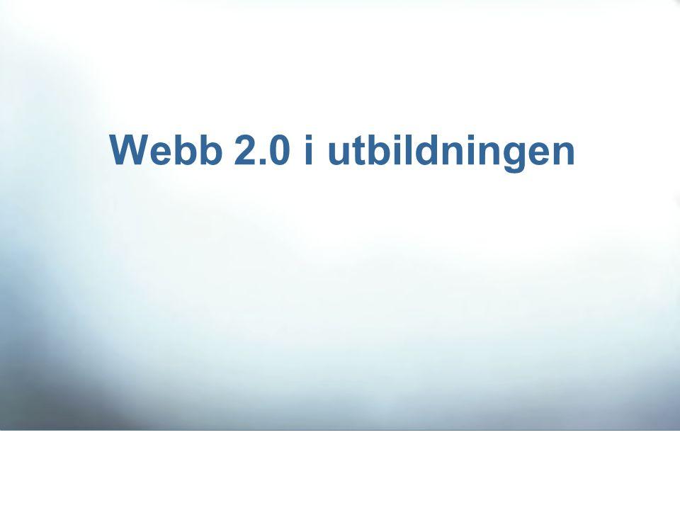 Webb 2.0 i utbildningen