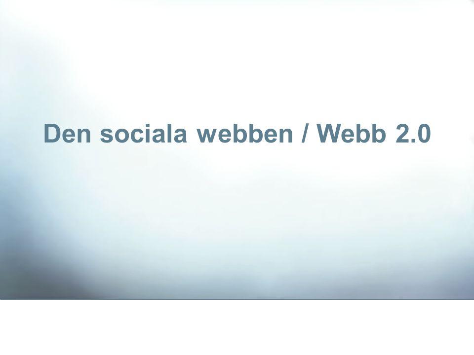 Den sociala webben / Webb 2.0