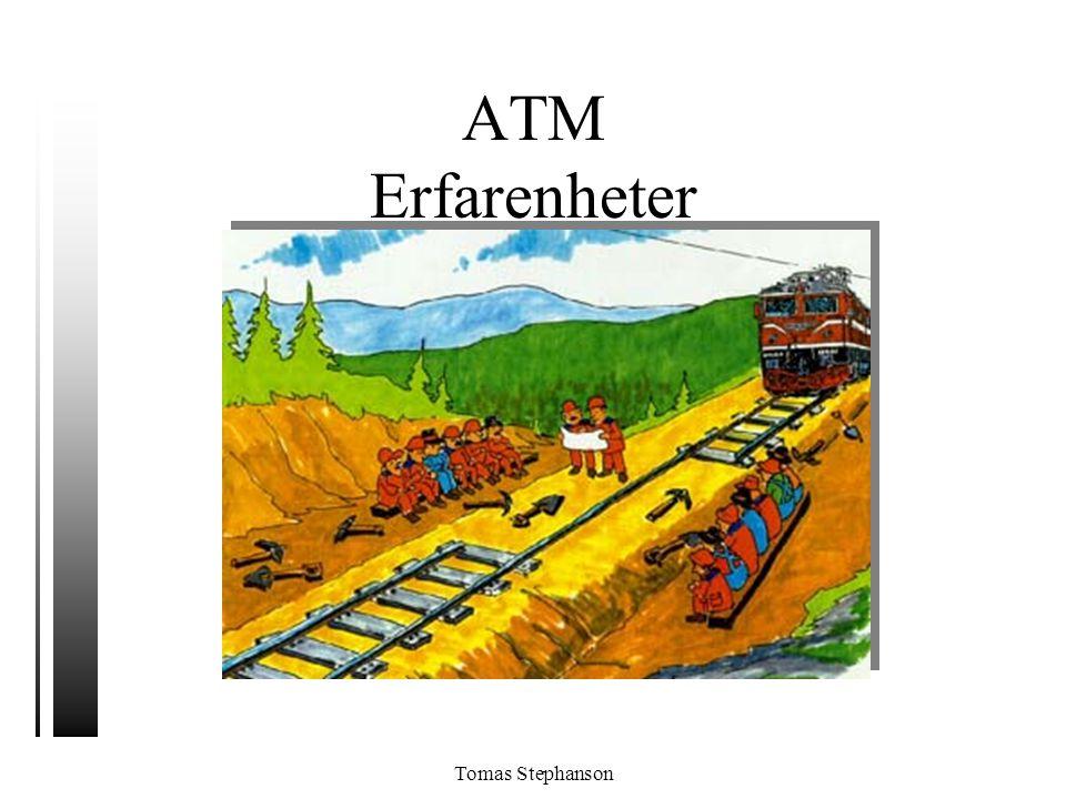 Tomas Stephanson ATM Erfarenheter