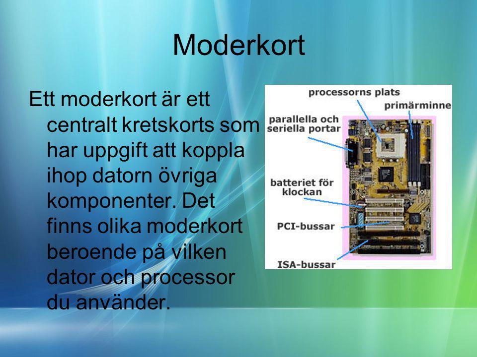 Processor •Processorn (CPU - Central Processing Unit) är datorns hjärna.