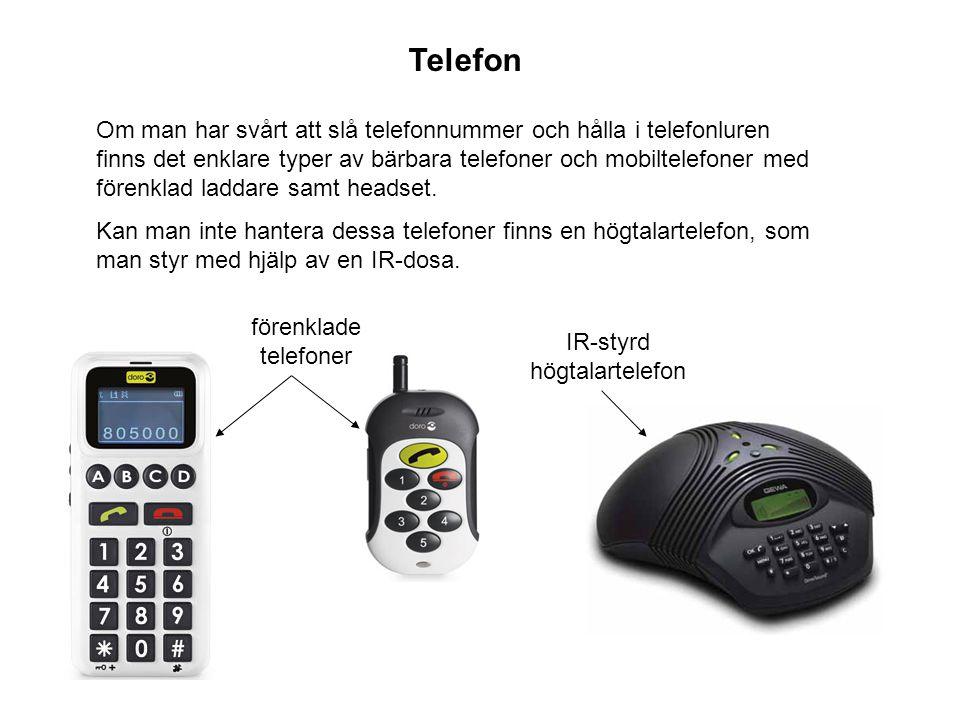 Om man har svårt att slå telefonnummer och hålla i telefonluren finns det enklare typer av bärbara telefoner och mobiltelefoner med förenklad laddare samt headset.