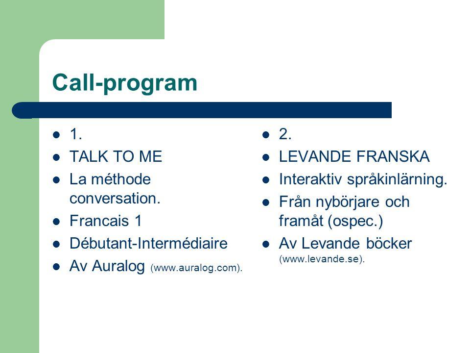 Call-program  1. TALK TO ME  La méthode conversation.