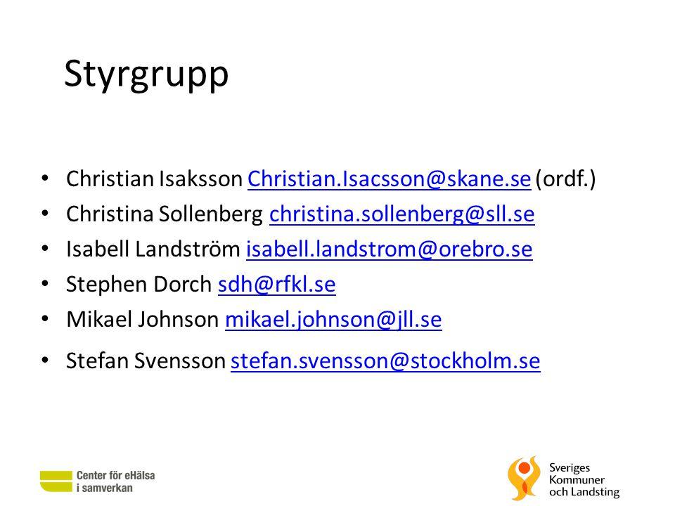 Styrgrupp • Christian Isaksson Christian.Isacsson@skane.se (ordf.)Christian.Isacsson@skane.se • Christina Sollenberg christina.sollenberg@sll.sechrist