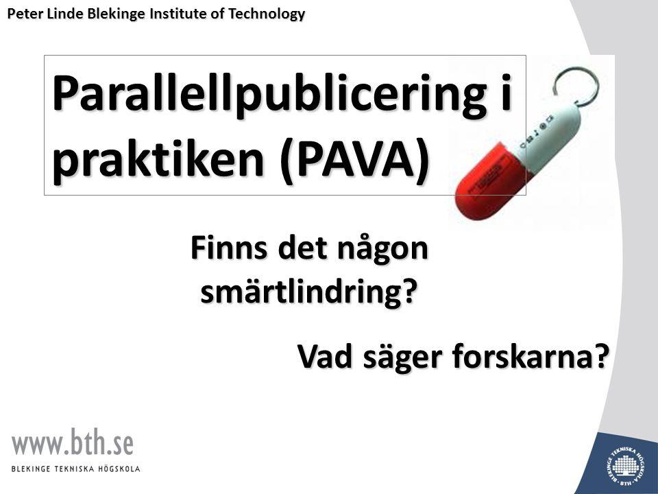 Parallellpublicering i praktiken (PAVA) Vad säger forskarna.