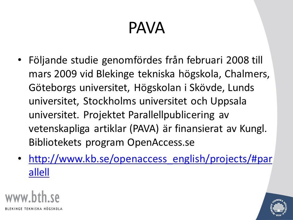 PAVA • Följande studie genomfördes från februari 2008 till mars 2009 vid Blekinge tekniska högskola, Chalmers, Göteborgs universitet, Högskolan i Skövde, Lunds universitet, Stockholms universitet och Uppsala universitet.