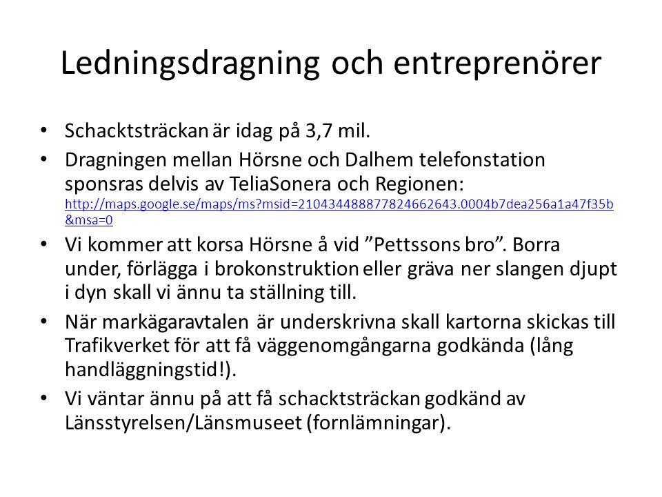 Ledningsdragning och entreprenörer • Schacktsträckan är idag på 3,7 mil. • Dragningen mellan Hörsne och Dalhem telefonstation sponsras delvis av Telia