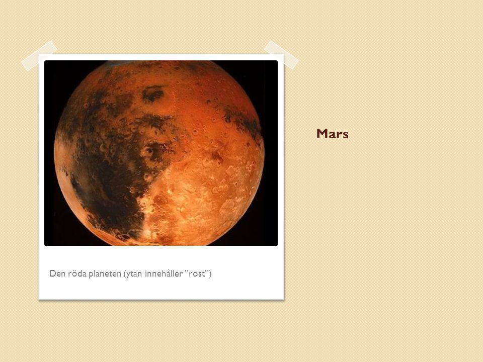 """Mars Den röda planeten (ytan innehåller """"rost"""")"""