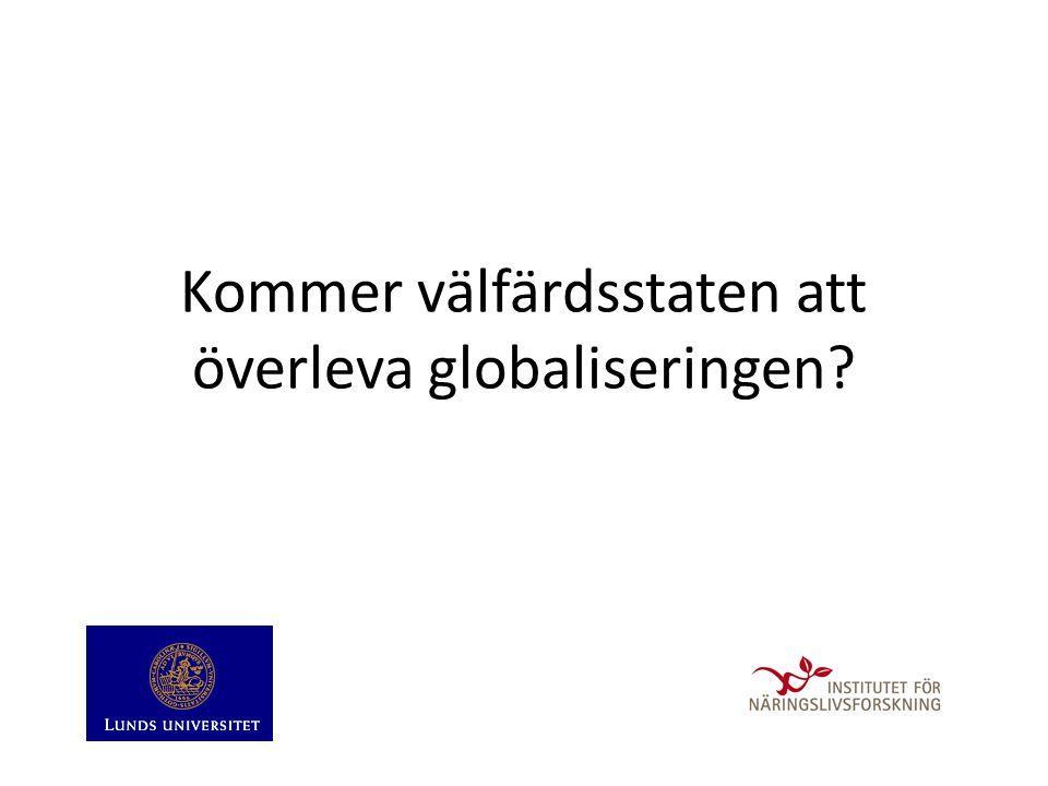 Kommer välfärdsstaten att överleva globaliseringen?