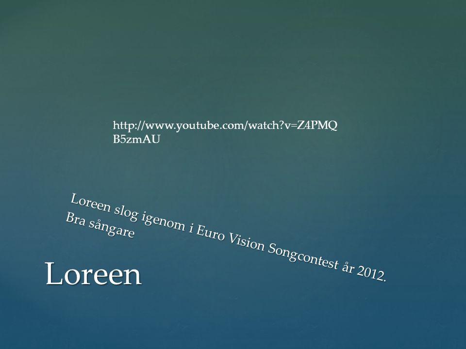 Loreen slog igenom i Euro Vision Songcontest år 2012.