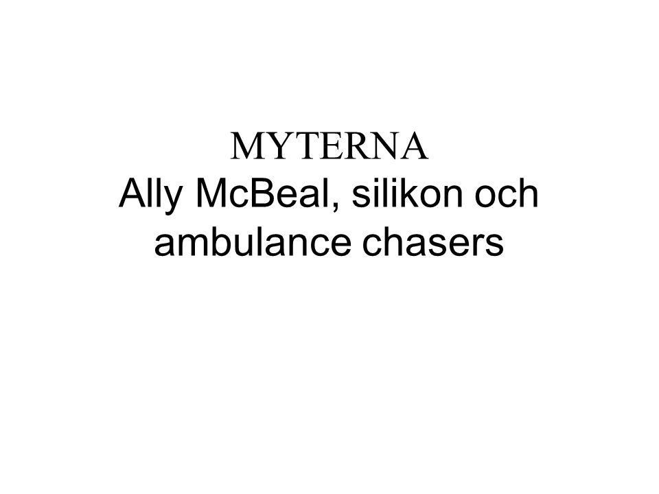 MYTERNA Ally McBeal, silikon och ambulance chasers