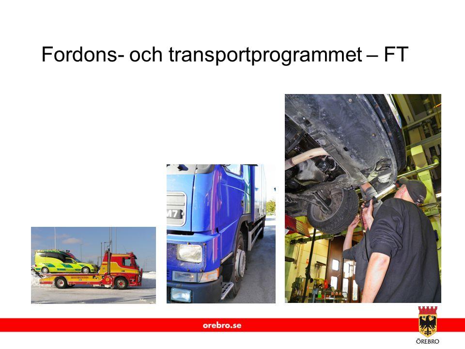 www.orebro.se Fordons- och transportprogrammet – FT