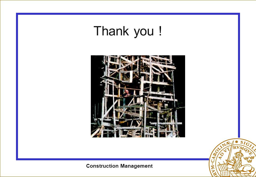 Construction Management Thank you !