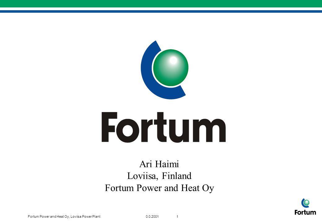 Fortum Power and Heat Oy, Loviisa Power Plant110.0.2001 Ansvarsdelning Övervakning: Driftpersonal Teknisk kontroll: Strålskyddspers.