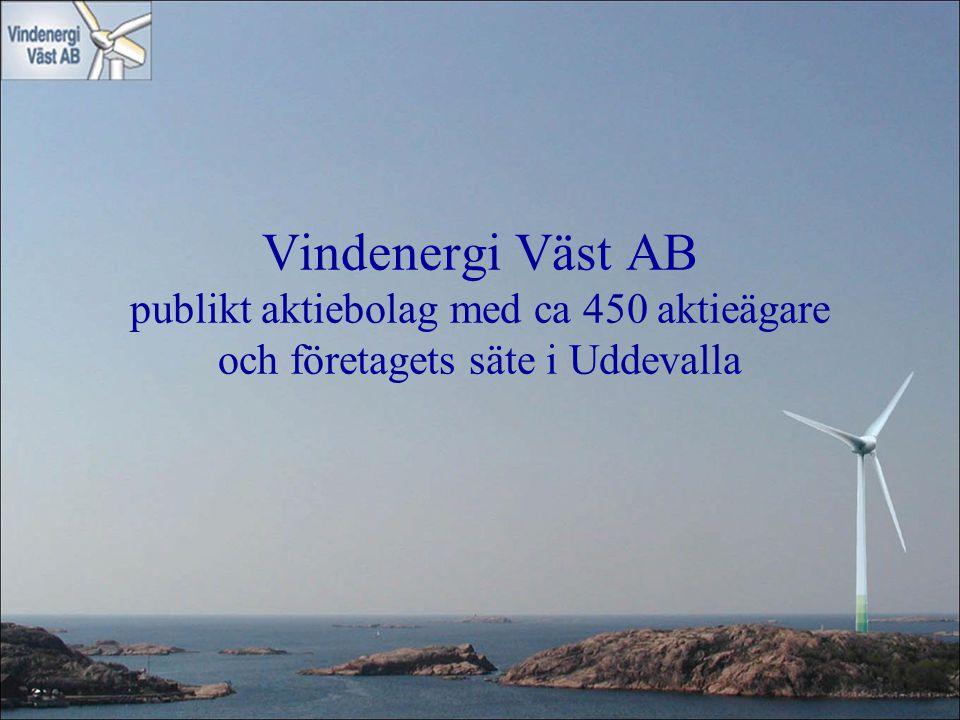 Vindenergi Väst AB publikt aktiebolag med ca 450 aktieägare och företagets säte i Uddevalla