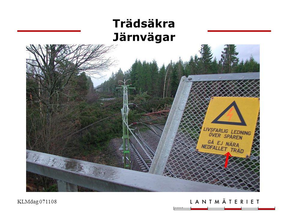 KLMdag 071108 Trädsäkra Järnvägar