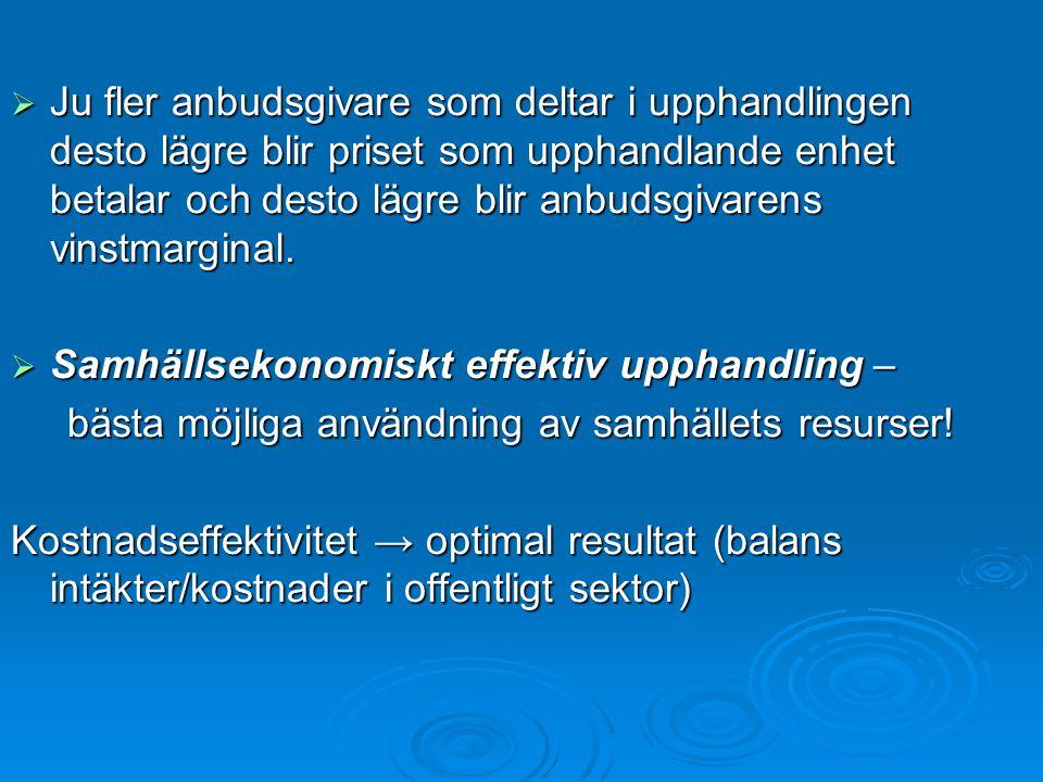  LOU gäller vid anskaffning, köp, hyra mm av varor och tjänster, byggentreprenad, upphandling inom vatten-, energi-, transport- och telekommunikationsområdena.