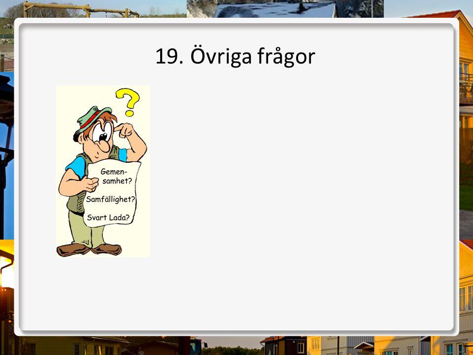 19. Övriga frågor