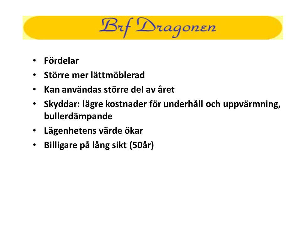 • Anbud • Styrelsen har utgått ifrån B:rf Stinsens anbudsförfarande (8st.)och även nyttjat HSB Arlandas erfarenheter från detsamma.