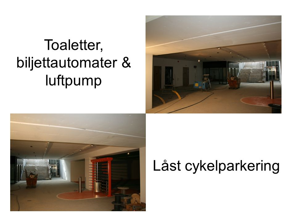Toaletter, biljettautomater & luftpump Låst cykelparkering