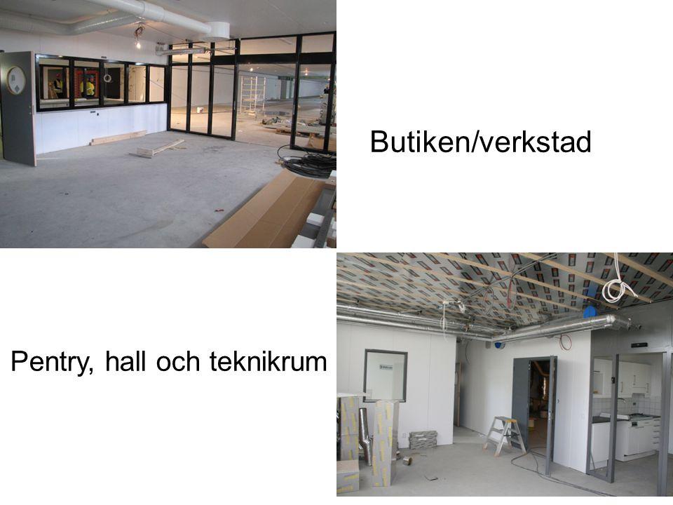 Butiken/verkstad Pentry, hall och teknikrum