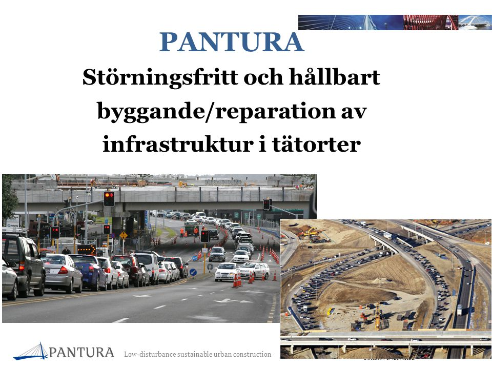 Low-disturbance sustainable urban construction 2 PANTURA Störningsfritt och hållbart byggande/reparation av infrastruktur i tätorter