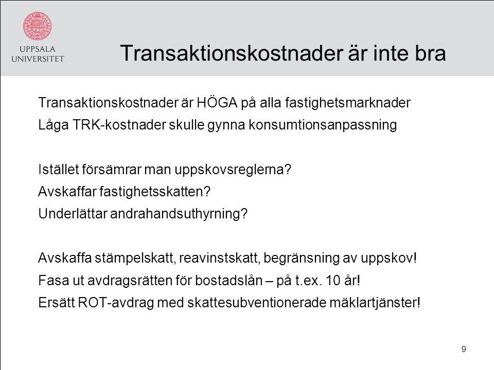 Bostadsmarknaden och finansiell stabilitet Riksbankens rapport 2011 Mindre pessimistisk Men påtalar vikten av kontinuerlig bevakning En arsenal av åtgärder finns i beredskap Efterlyser tydlig ansvarsfördelning Efterlyser mer/bättre statistik Det rimmar ev.