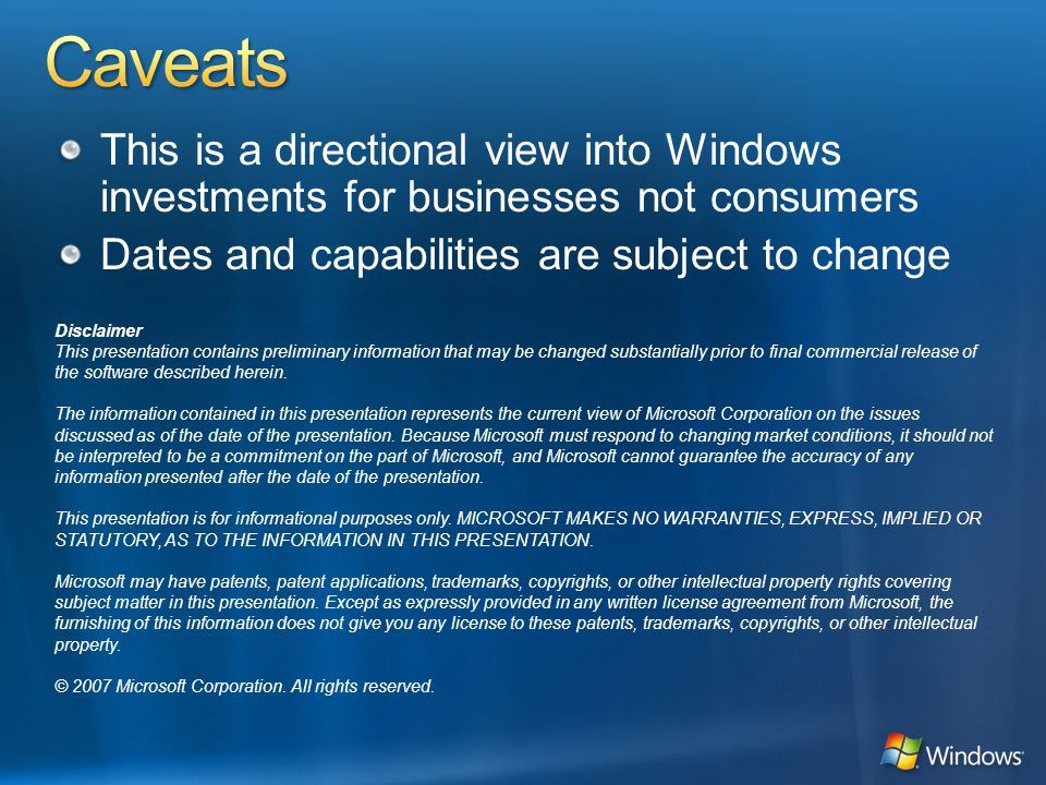 Similar Compatibility: Most software that runs on Windows Vista will run on Windows 7.