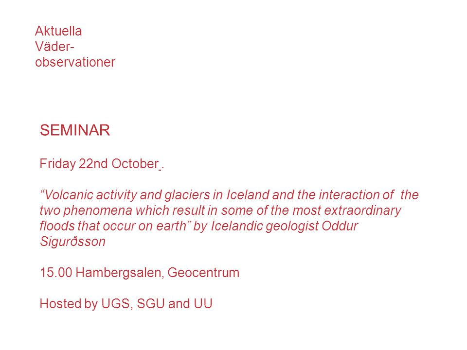 SEMINAR Friday 22nd October.