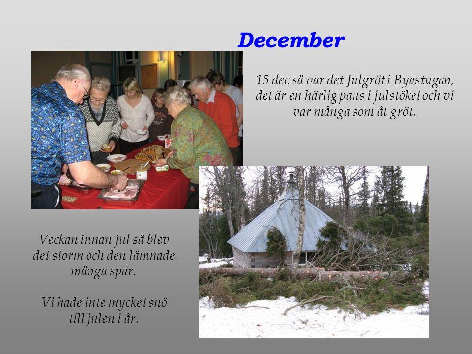 December 15 dec så var det Julgröt i Byastugan, det är en härlig paus i julstöket och vi var många som åt gröt.