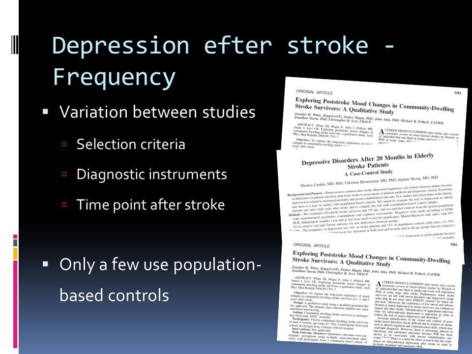 Depression efter stroke - Frequency  Variation between studies  Selection criteria  Diagnostic instruments  Time point after stroke  Only a few u