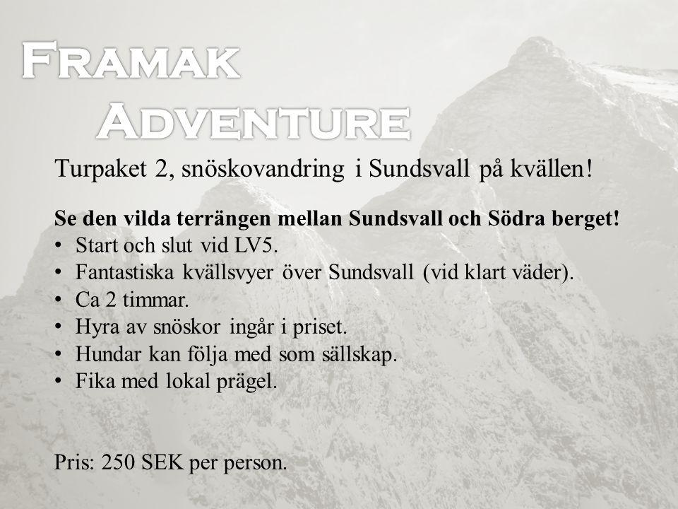 Turpaket 2, snöskovandring i Sundsvall på kvällen! Se den vilda terrängen mellan Sundsvall och Södra berget! • Start och slut vid LV5. • Fantastiska k