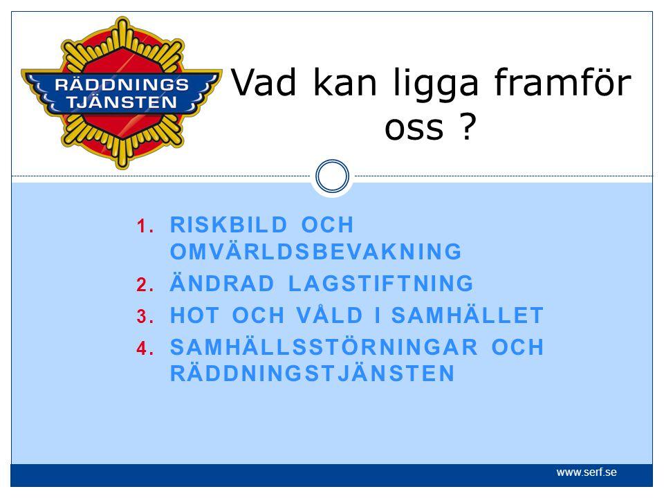S Ä R F Sex medlemskommuner:Borås, Bollebygd, Mark, Svenljunga, Tranemo, Ulricehamn Invånare:190 000 inv.