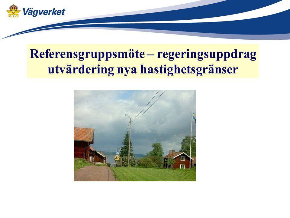 Referensgruppsmöte – regeringsuppdrag utvärdering nya hastighetsgränser