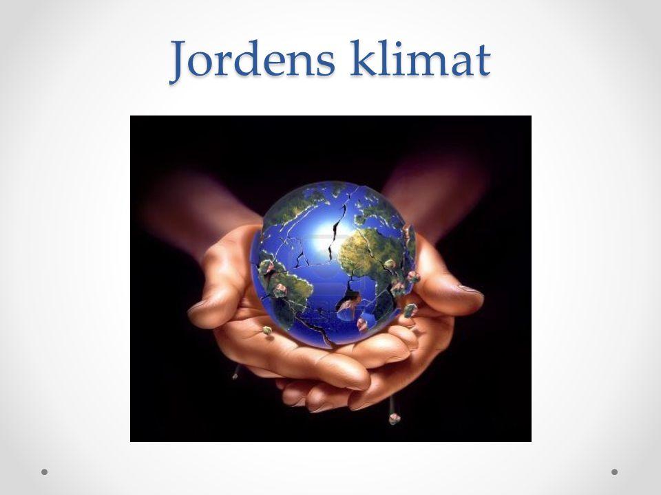 Klimat Väder över lång tid • Närhet till ekvatorn - temperatur • Höjd över havet – temperatur • Vindar – temperatur och nederbörd • Havsströmmar – temperatur och nederbörd • Bergskedjor – nederbörd