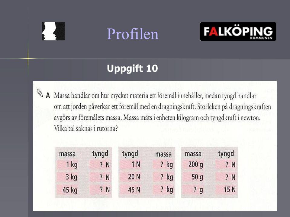 Profilen Uppgift 10