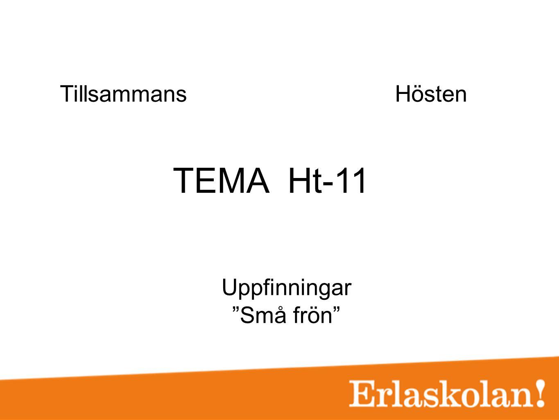 """TEMA Ht-11 TillsammansHösten Uppfinningar """"Små frön"""""""