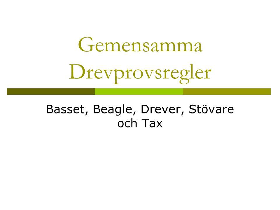 Gemensamma Drevprovsregler Basset, Beagle, Drever, Stövare och Tax