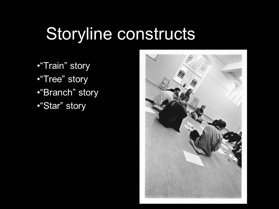 "Storyline constructs •""Train"" story •""Tree"" story •""Branch"" story •""Star"" story"