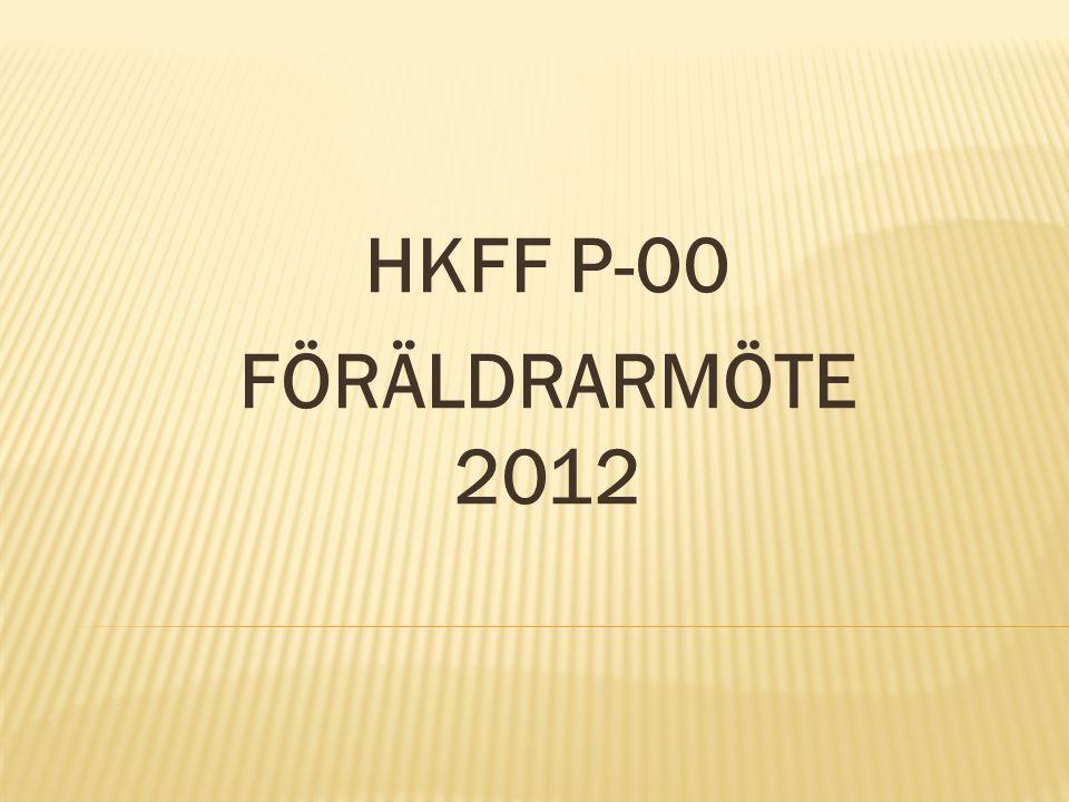 HKFF P-00 FÖRÄLDRARMÖTE 2012