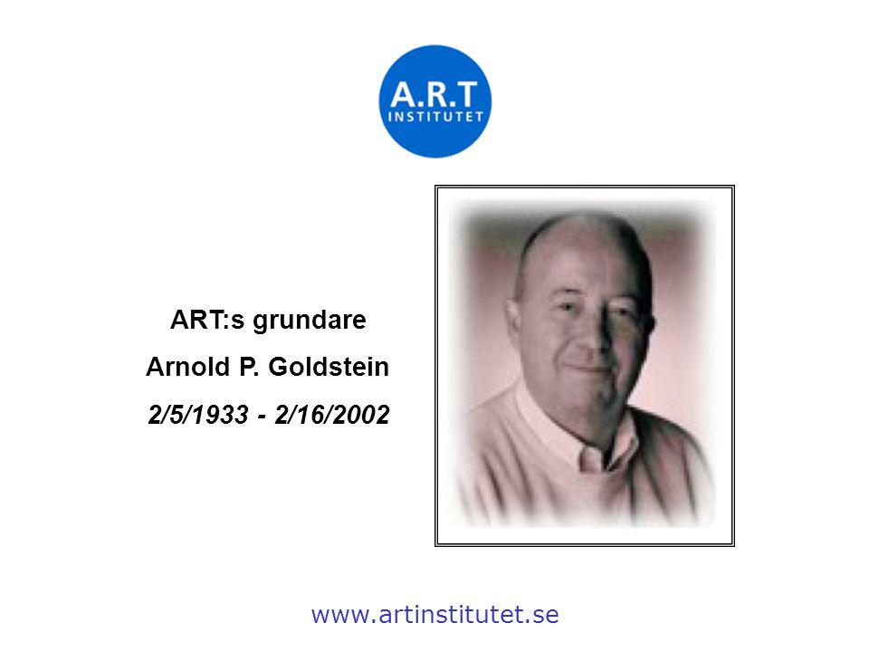 ART:s grundare Arnold P. Goldstein 2/5/1933 - 2/16/2002