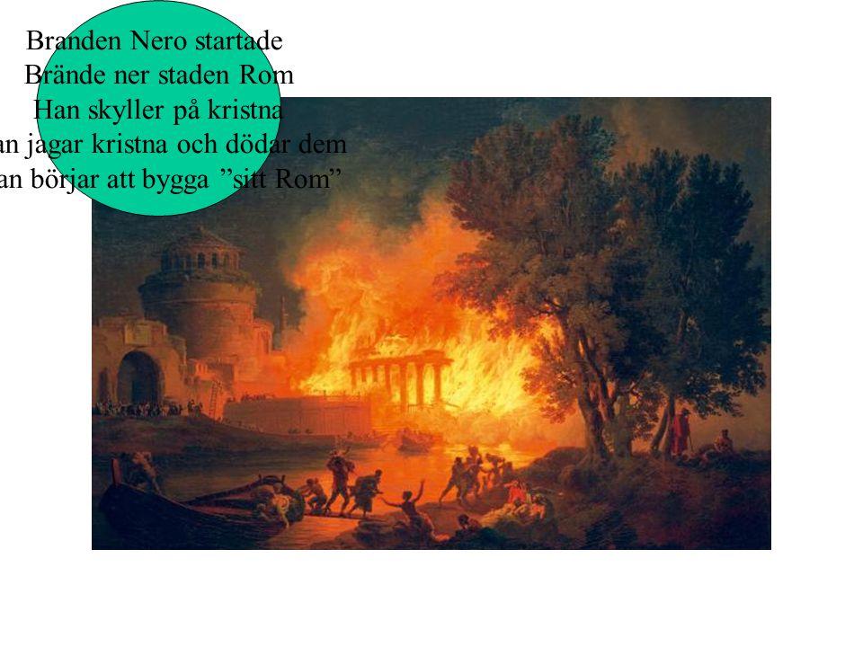 Nero Han är känd för 3 saker. Han börjar bygga teatern. Han anses starta en brand För att bygga staden Rom. Han dödar många kristna.