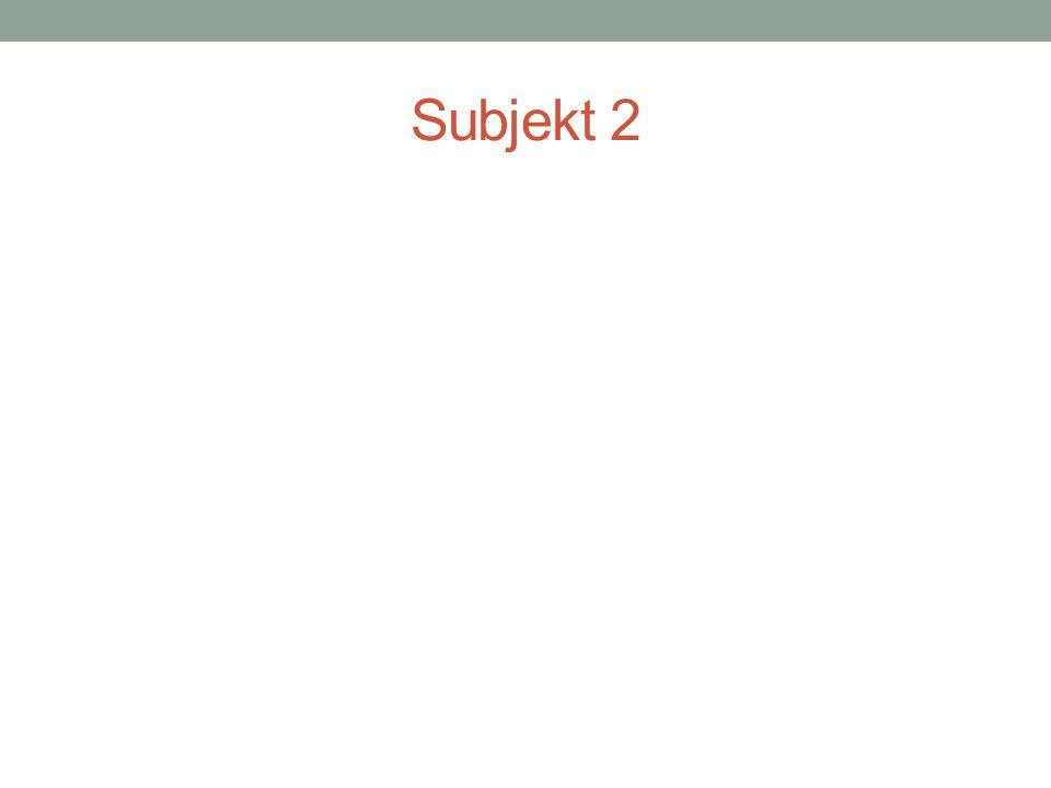 Subjekt 2