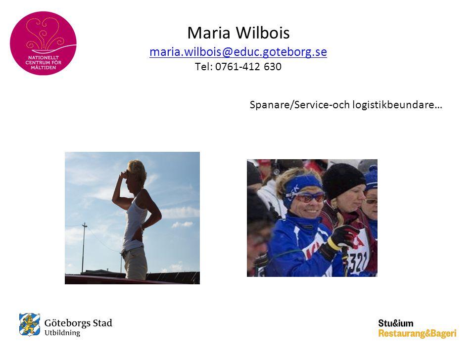 Maria Wilbois maria.wilbois@educ.goteborg.se Tel: 0761-412 630 maria.wilbois@educ.goteborg.se Spanare/Service-och logistikbeundare…